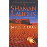 The Shaman Laughs: A Charlie Moon Mystery (Charlie Moon Mysteries Book 2)