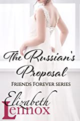 The Russian's Proposal (Friends Forever Book 3) Kindle Edition