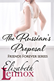 The Russian's Proposal (Friends Forever Book 3)