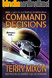 Command Decisions (Book 3 of The Empire of Bones Saga)