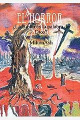 El Horror. La Biblia es la palabra de Dios? (Spanish Edition) Paperback