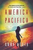 America Pacifica: A Novel
