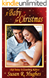 A Baby for Christmas (Holiday Bundles of Joy Book 1)