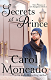 Secrets of a Prince: A Contemporary Christian Romance (The Princes of New Sargasso Book 3)