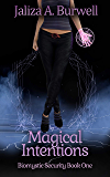 Magical Intentions (Biomystic Security Book 1) (English Edition)