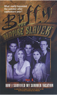 Amazon coyote moon buffy the vampire slayer book 3 ebook how i survived my summer vacation volume 1 buffy the vampire slayer book 17 fandeluxe Document