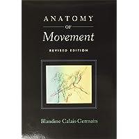 Anatomy of Movement (Revised Edition)