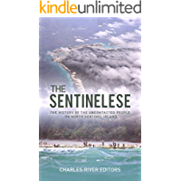 The Sentinelese: The History of the Uncontacted People on North Sentinel Island