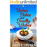 Urchin Dishes and Deadly Wishes (Sandy Bay Cozy Mystery Book 21)