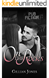 On the Rocks (Pub Fiction Book 2)