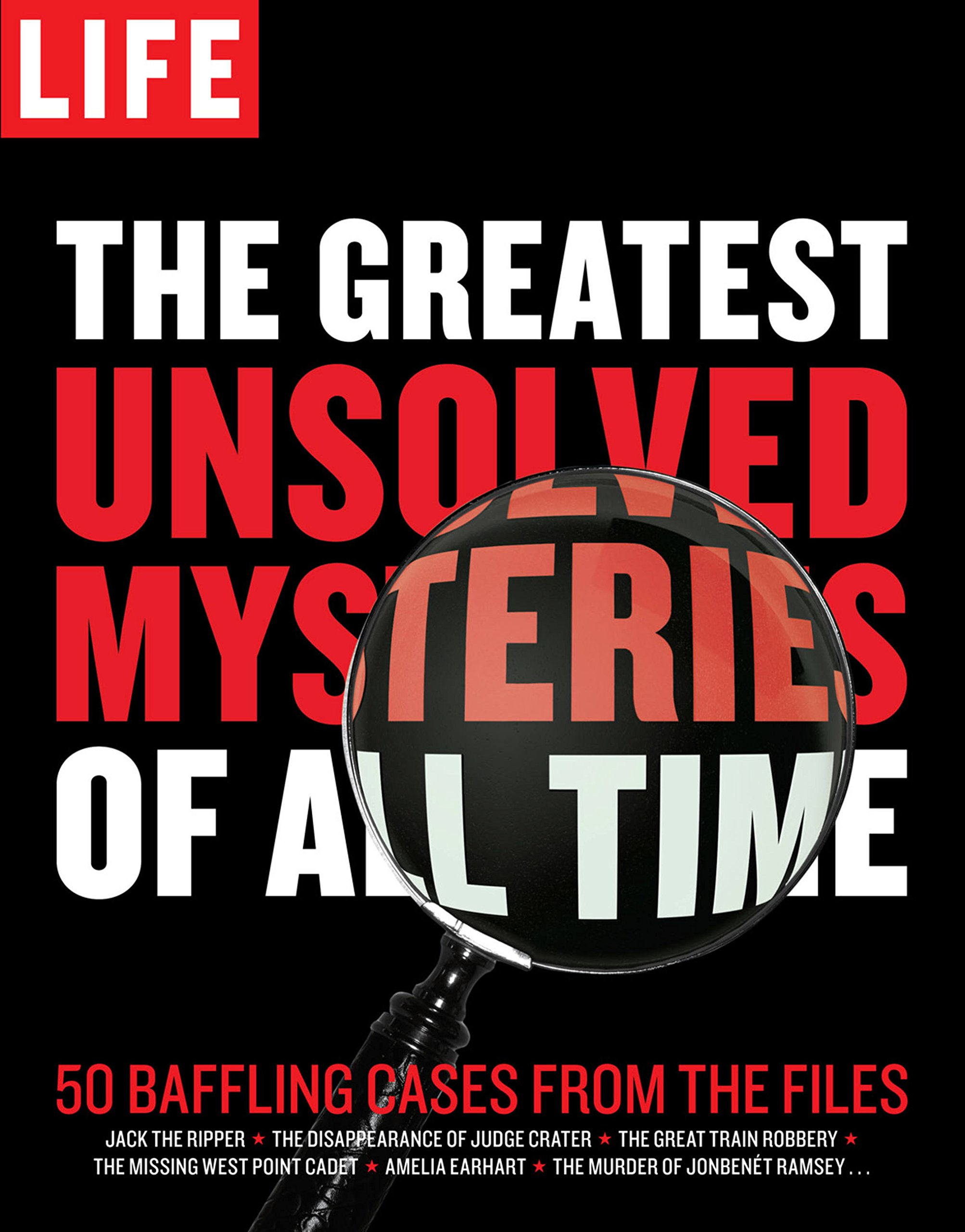 Amazon com: LIFE The Greatest Unsolved Mysteries of All Time