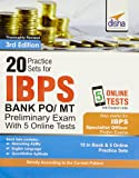 20 Practice Sets for IBPS PO/ MT Preliminary Exam with 5 Online Tests