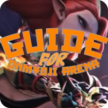 Amazon com: Guide For Onmyoji Arena: Appstore for Android
