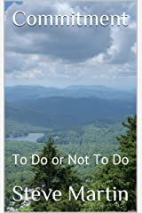 Commitment: To Do or Not To Do Kindle Edition