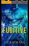 Fugitive: A Bad Boy Romance (Northbridge Nights Book 2)