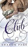 The Club: A Novel (Dell Romance a Dell Book)