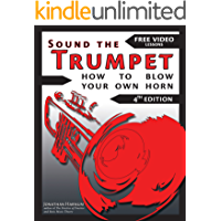 Sound the Trumpet (4th ed.): How to Blow Your Own Horn (Essential Trumpet Lessons 1-3 Book 123) book cover