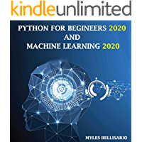 PYTHON FOR BEGINNERS  and Machine Learning 2020 : Smarter ways to learn python programming Guide to understant big data analytics