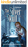 The Silver Skull - Book 4 in the Mastermind Academy Series