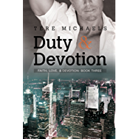 Duty & Devotion (Faith, Love, and Devotion Book 3) (English Edition)