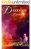 Darkness, Kindled (Fire Spirits Book 4) (English Edition)