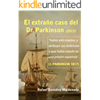 El extraño caso del Dr. Parkinson