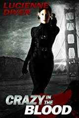 Crazy in the Blood (Latter-day Olympians Book 2) Kindle Edition