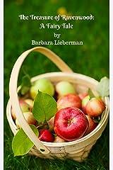 The Treasure of Ravenwood: A Fairy Tale Kindle Edition