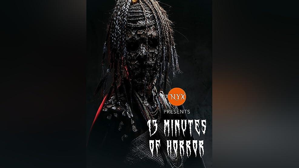 NYX 13 Minutes of Horror Film Fest
