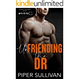 Unfriending the Dr: A Small Town Blue Collar Romance