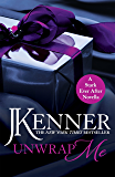 Unwrap Me: A Stark Ever After Novella (Stark Series)