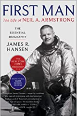 First Man: The Life of Neil A. Armstrong Kindle Edition