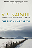 The Enigma of Arrival: A Novel in Five Sections (Picador Classic Book 101)