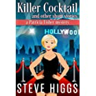 Killer Cocktail and Other Short Stories: Patricia Fisher Mysteries 2.5 plus three more stories (Patricia Fisher Cruise Ship M
