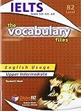 The Vocabulary Files - English Usage - Student's Book - Upper Intermediate B2 / IELTS 5.0-6.0