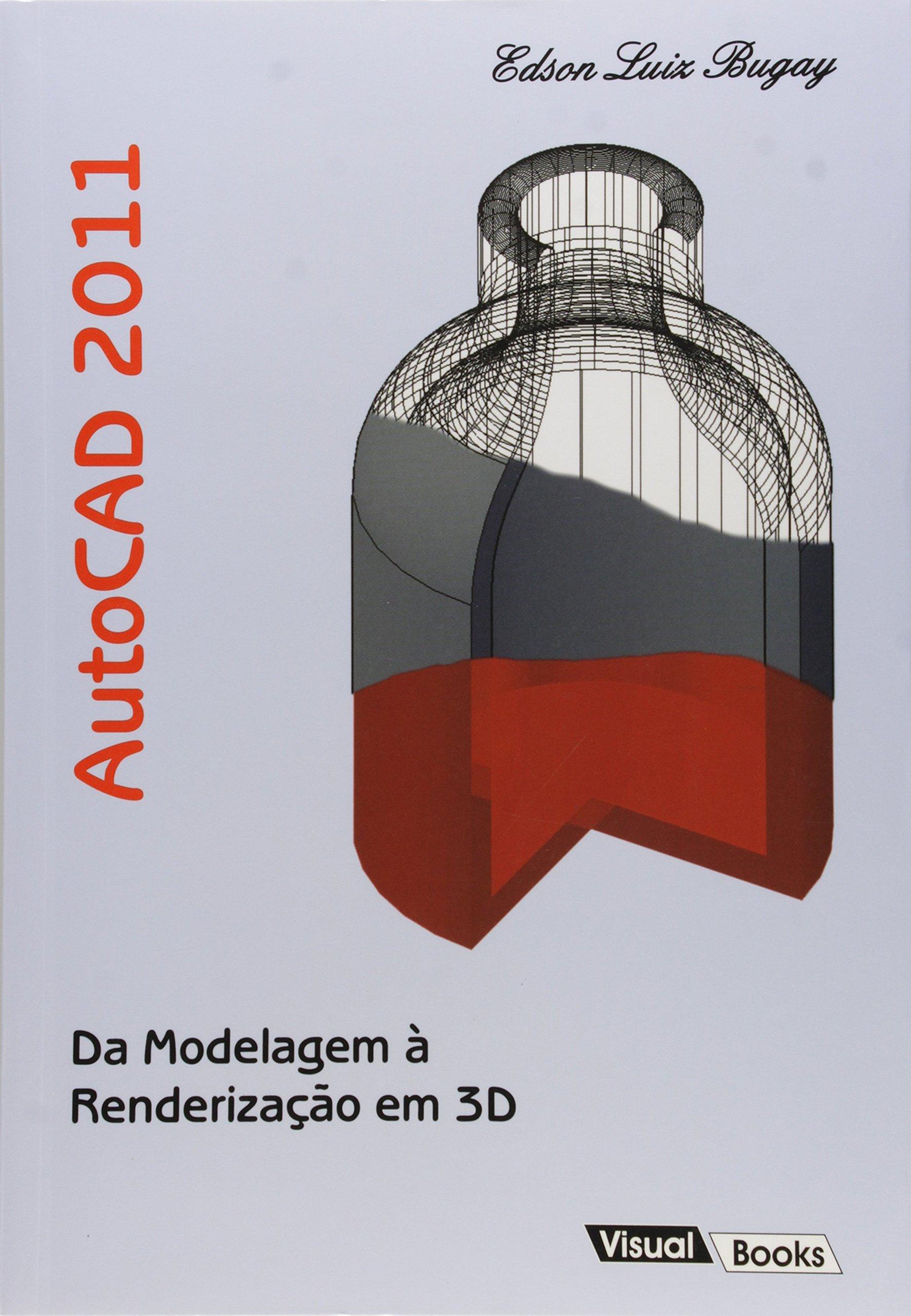 Autocad 2011 da Modelagem a Renderizacao em 3D PDF