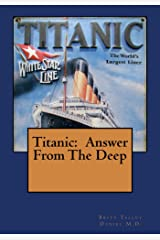 Titanic:  Answer From The Deep
