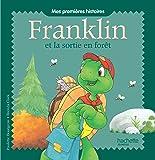 Mes premières histoires - Franklin et la sortie en forêt