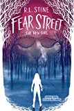 The New Girl (Fear Street Book 1)