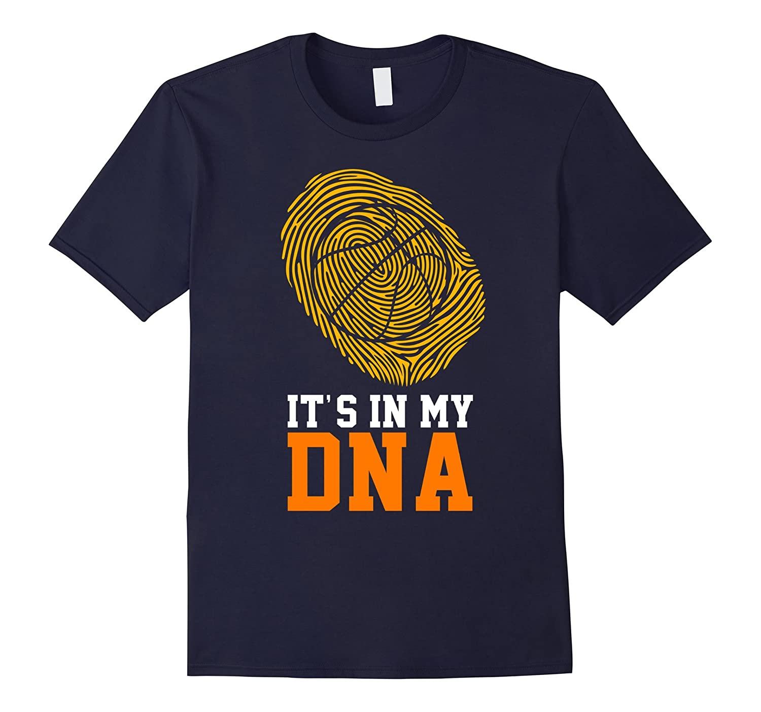 Basketball It Is In My DNA Fingerprints Funny Shirt Gift-TH