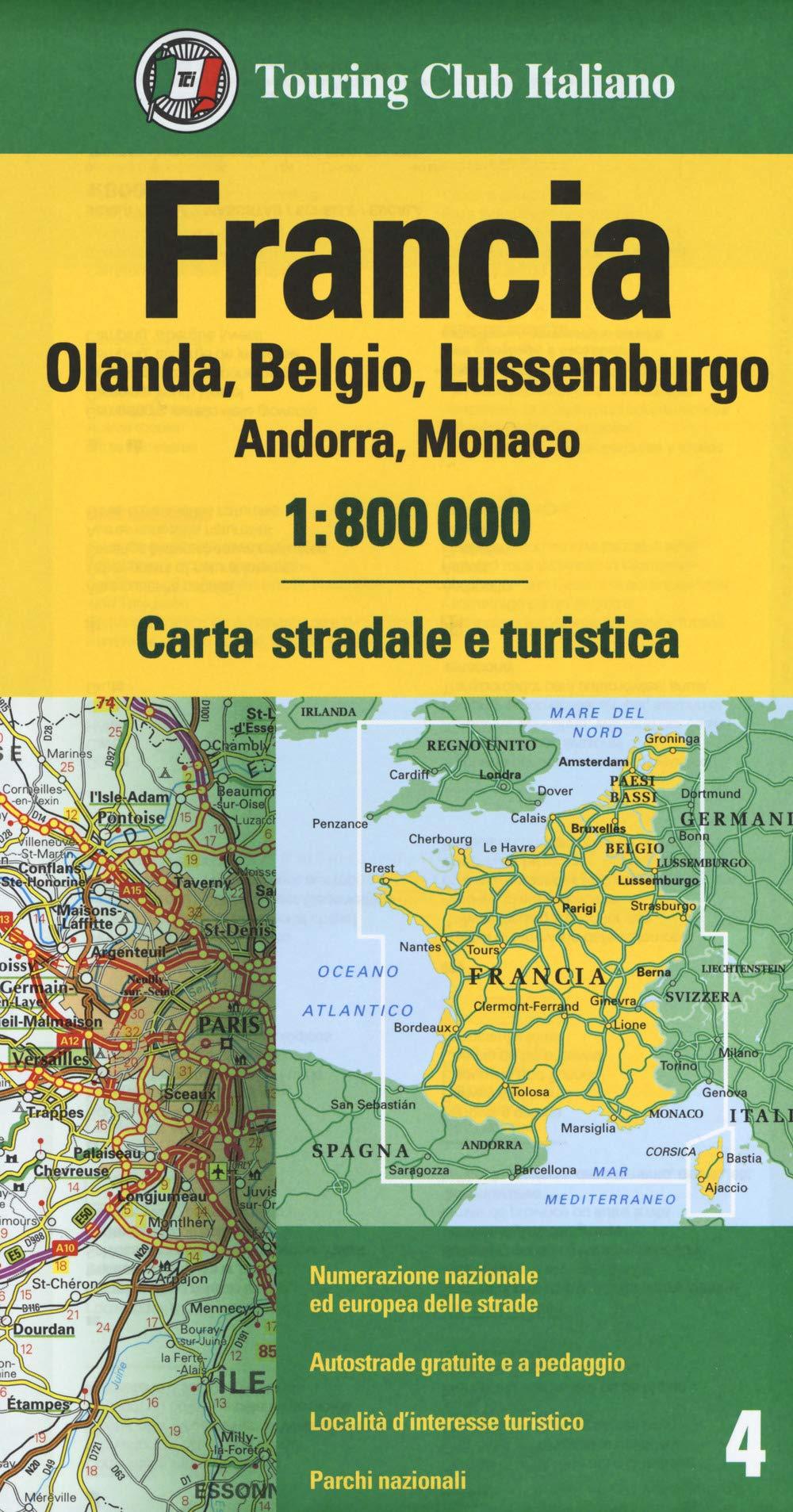 Olanda Cartina Stradale.Amazon It Francia Olanda Belgio Lussemburgo Andorra Monaco 1 800 000 Carta Stradale E Turistica Libri