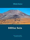 6000er Solo: Wenn ich das schaffe, schaffst du das auch