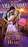 The Outlaw's Heart: Runaway Brides, Book 3