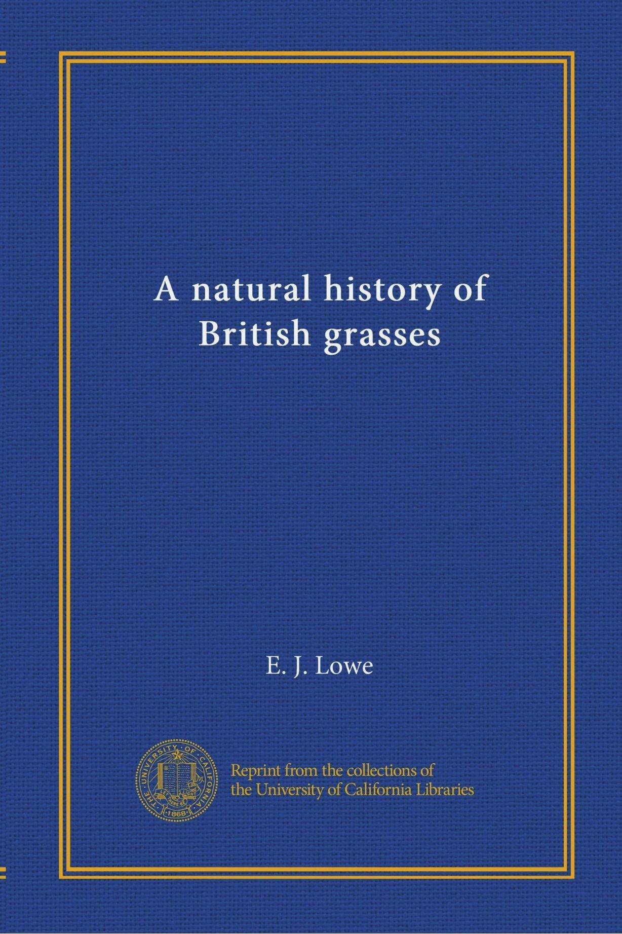 Download A natural history of British grasses ebook