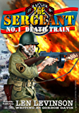 Death Train (The Sergeant Book 1)