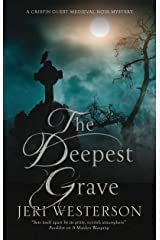 Deepest Grave, The: A Medieval Noir mystery (A Crispin Guest Medieval Noir Mystery Book 10) Kindle Edition