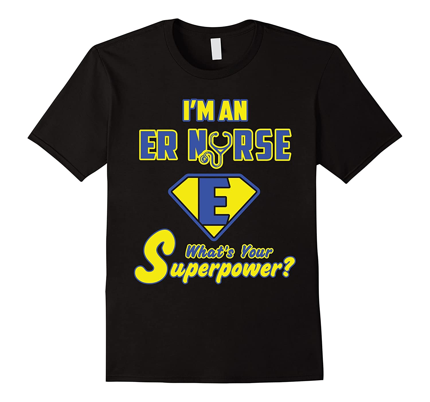 2 Sided Superhero Im an ER Nurse Whats Your Superpower?-TH