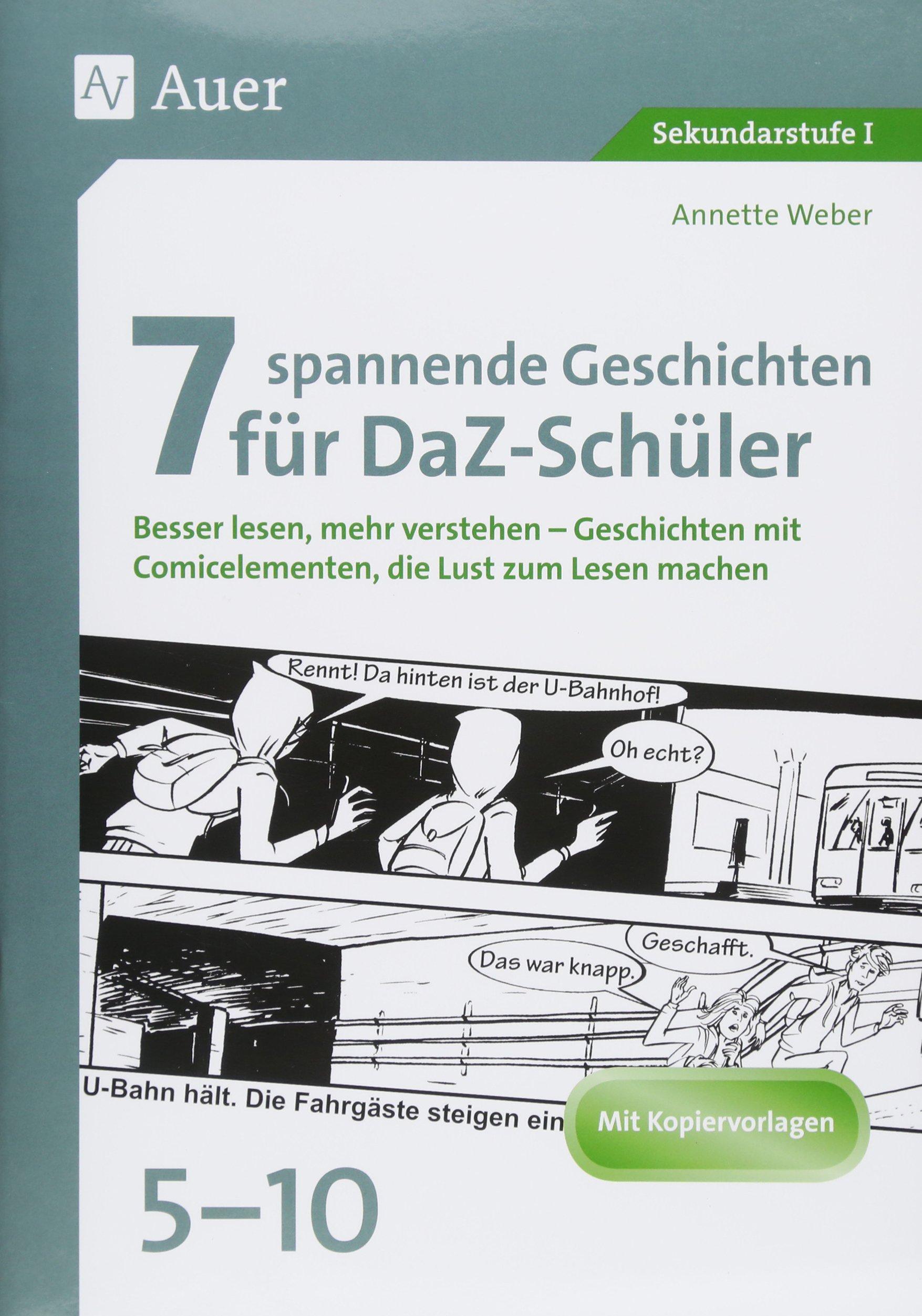 7 spannende Geschichten für DaZ-Schüler 5-10: Besser lesen, mehr ...