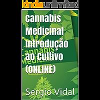 Cannabis Medicinal Introdução ao Cultivo (ONLINE)