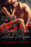 Beauty, Bliss & A Bed of Roses (MacGregor Family Book 2)